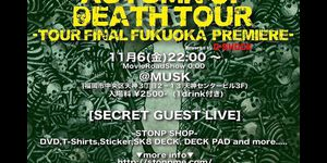 "ラスト試写会 ""STONP AUTUMN OF DEATH TOUR ""福岡"